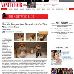 How the Puppets from Fantastic Mr. Fox Were Made [Slide Show]