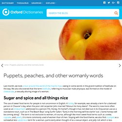 Puppets, peaches, and other womanly words