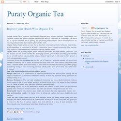 Puraty Organic Tea: Improve your Health With Organic Tea