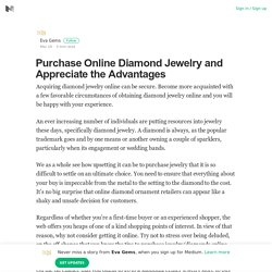 Purchase Online Diamond Jewelry and Appreciate the Advantages