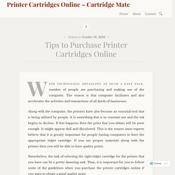 Tips to Purchase Printer Cartridges Online