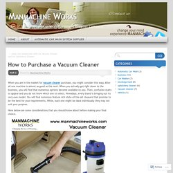 How to Purchase a Vacuum Cleaner