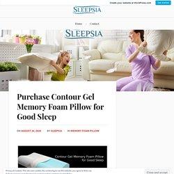 Purchase Contour Gel Memory Foam Pillow for Good Sleep – Sleepsia India Pvt Ltd