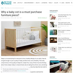 Why a baby cot is a must purchase furniture piece? - Active Pages