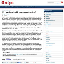Why purchase health care products online?