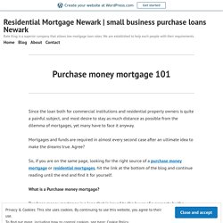 Purchase money mortgage 101 – Residential Mortgage Newark