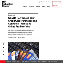 Google Tracking Card Purchases & Connecting Them to Online Profiles