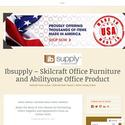 Make the Most of Your Money by Purchasing Office Supplies and Equipment's from an Online Store – Ibsupply