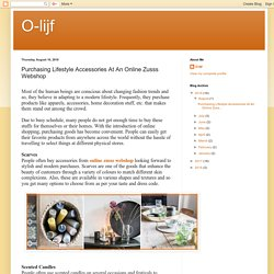 O-lijf: Purchasing Lifestyle Accessories At An Online Zusss Webshop