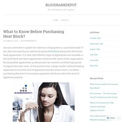 What to Know Before Purchasing Heat Block?