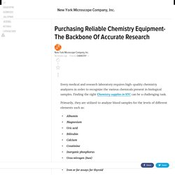 Purchasing Reliable Chemistry Equipment- The Backbone Of Accurate Research