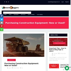Purchasing Construction Equipment: New or Used?