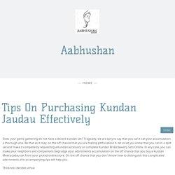 Tips On Purchasing Kundan Jaudau Effectively - aabhushan