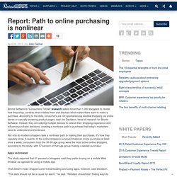 Report: Path to online purchasing is nonlinear
