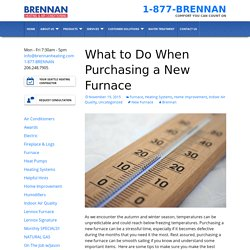 What to Do When Purchasing a New Furnace