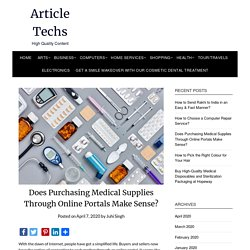 Does Purchasing Medical Supplies Through Online Portals Make Sense?
