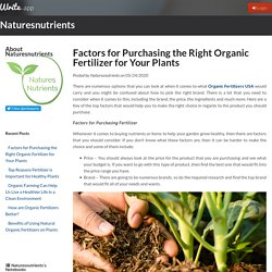 Factors for Purchasing the Right Organic Fertilizer for Your Plants by Naturesnutrients