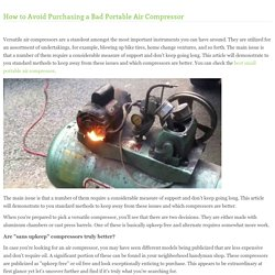 How to Avoid Purchasing a Bad Portable Air Compressor