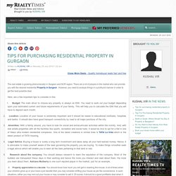 Tips for purchasing residential property in Gurgaon