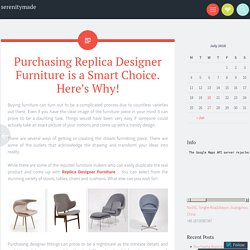 Purchasing Replica Designer Furniture is a Smart Choice. Here's Why!