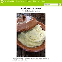 Puré de coliflor - Pizca de Sabor