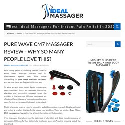 Pure Wave CM7 Massager Review - Why So Many People Love this?