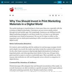 Why You Should Invest in Print Marketing Materials in a Digital World: purelydigital — LiveJournal