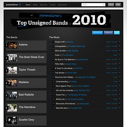 s Top Unsigned Bands of 2010 on PureVolume™