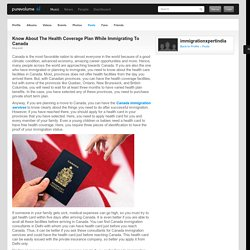 Know About The Health Coverage Plan While Immigrating To Canada