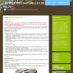 Baume purifiant anti-acné « Les recettes naturelles de Nilou