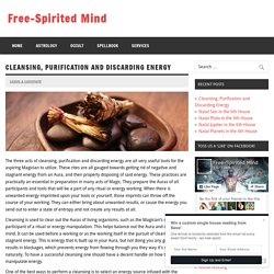 Cleansing, Purification and Discarding Energy - Free-Spirited Mind