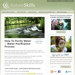 How To Purify Water – Water Purification Process