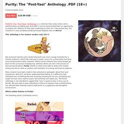 "Purity: The ""Post-Yaoi"" Anthology .PDF (18+) by Purity Anthology"