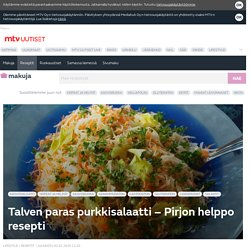 Talven paras purkkisalaatti – Pirjon helppo resepti - Reseptit