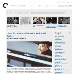 F for Fake: Orson Welles's Purloined Letter - From the Current - The Criterion Collection