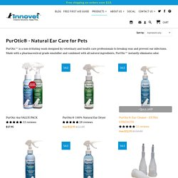 PurOtic® Natural Ear Care for Pets, Deep Ear Clean