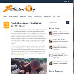 Purple Heart Wood – Deal With A Good Company