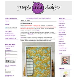 Purple Onion Designs: DIY Journal Cards