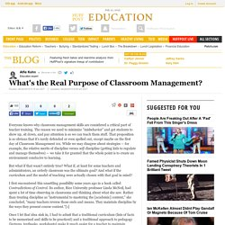 What's the Real Purpose of Classroom Management?