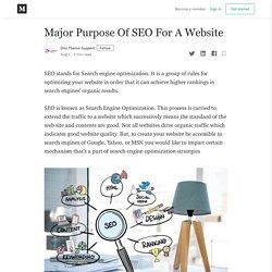 Major Purpose Of SEO For A Website