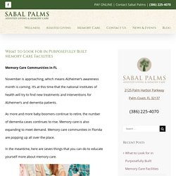 What to Look for in Purposefully Built Memory Care Facilities - Sabal Palms