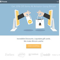 PurseIO » Spend Bitcoin on Amazon, Buy Bitcoin using a Credit Card