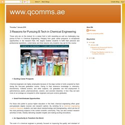 www.qcomms.ae: 3 Reasons for Pursuing B.Tech in Chemical Engineering