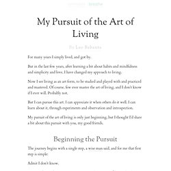 My Pursuit of the Art of Living