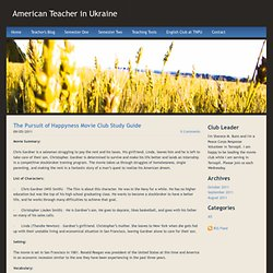 The Pursuit of Happyness Movie Club Study Guide - American Teacher in Ukraine