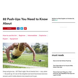 Push-Up Variations: 82 Types of Push-Ups You Need to Know About