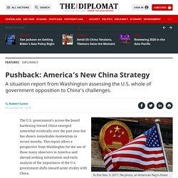 Pushback: America's New China Strategy