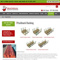 Pushback Racking - Material Handling Exchange