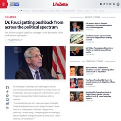 Dr. Fauci getting pushback from across the political spectrum