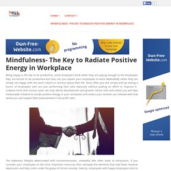 Mindfulness- The Key to Radiate Positive Energy in Workplace